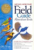 Michael Morcombe. Field Guide to Australian Birds. Steve Parish Publishing.