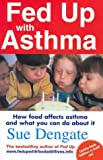 Sue Dengate Fed Up with Asthma