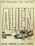 Alien- The Illustrated Story (Original Art Edition)
