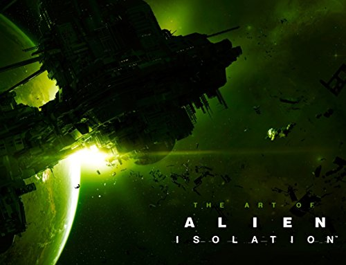 The Art of Alien: Isolation- par Andy McVittie