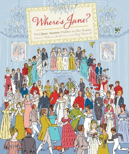 Where's Jane?: Find Jane Austen Hidden in Her Stories