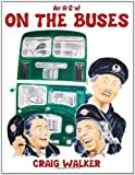 An A-Z Of On The Buses (Book)