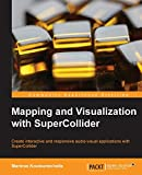 Mapping and visualization with Supercollider-visual