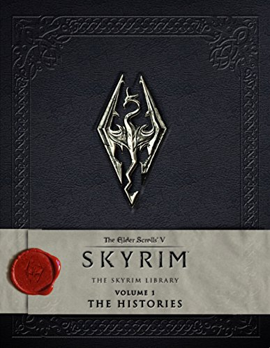 The Elder Scrolls V: Skyrim - The Skyrim Library, Vol. I: The Histories.