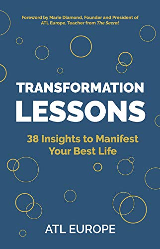Transformation Lessons: 38 Insights to Manifest Your Best Life par  ATL Europe