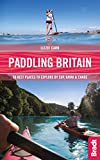 Paddling Britain (Bradt Travel Guides (Bradt on Britain))