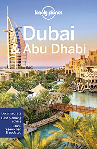 Dubai and Abu Dhabi par  Lonely Planet, Andrea Schulte-Peevers, Kevin Raub