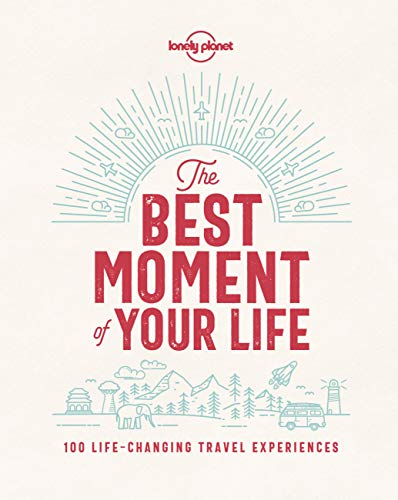 The Best Moment Of Your Life - 1ed - Anglais