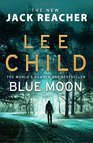 Lee Child - Blue Moon (Jack Reacher 24)
