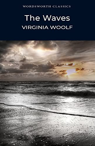 Virginia Woolf, The Waves