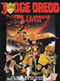 Pat Mills,John Wagner, Judge Dredd: The Cursed Earth (2000 AD presents)