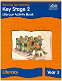 Key Stage 2: Literacy Textbook - Year 3 (Key Stage 2 literacy textbooks)