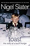Nigel Slater, Toast: The Story of a Boy&#039;s Hunger