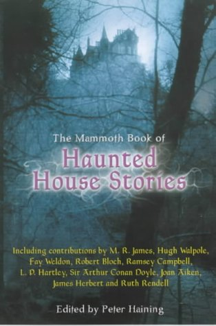 Publication: The Mammoth Book of Haunted House Stories