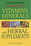 Encyclopedia of Vitamins Minerals and Herbal Supplements