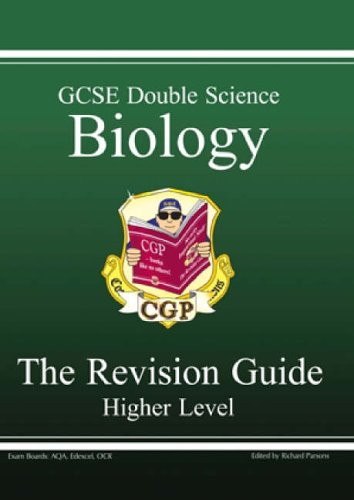 Richard Parsons, GCSE Double Science: Biology Revision Guide - Higher (GCSE Double Science)