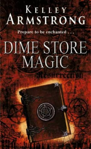 Kelley Armstrong, Dime Store Magic