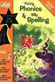 Funny Phonics and Silly Spelling: Ages 5-6 (Magic Skills)
