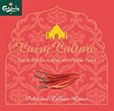 Curry Culture: An Appreciation of a Burning British Passion