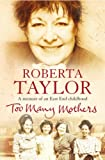 Roberta Taylor Too Many Mothers