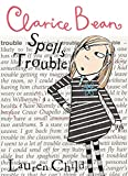 Lauren Child, Clarice Bean Spells Trouble