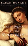 Front cover of 'In the company of the courtesan'