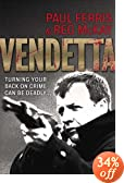 Vendetta: Turning Your Back on Crime Can Be Deadly...