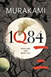 1Q84: Books 1 and 2 - Haruki Murakami