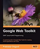 couverture du livre Google Web Toolkit GWT Java AJAX Programming