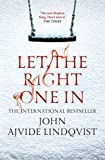 John Ajvide Lindqvist - Let the Right One In