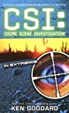 CSI: Crime Scene Investigation: In Extremis.