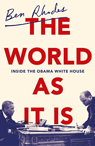 The World As It Is: Inside the Obama White House par Ben Rhodes