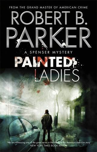 Parker, Robert B. - Painted Ladies - Ein Spenser-Krimi
