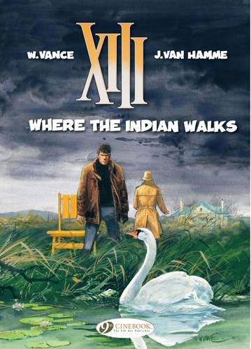 XIII - tome 2 Where the Indian walks (02)