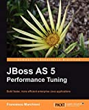 couverture du livre JBoss AS Performance Tuning