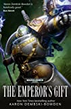 [Warhammer 40,000: The Emperor's Gift]