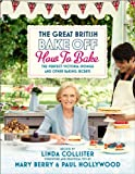 The Great British Bake Off: How to Bake - The Perfect Victoria Sponge and Other Baking Secrets