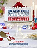 The Great British Bake Off - How to Turn Everyday Bakes Into Showstoppers