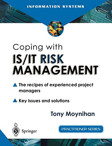 Coping with IS/IT Risk Management