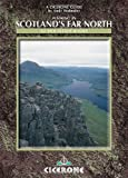 Scotland's Far North: A Walking Guide (Cicerone British Mountains S.)