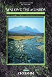 Walking the Munros: Southern, Central and Western Highlands v. 1 (Cicerone British Mountains S.)