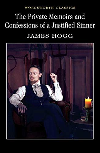 The Private Memoirs and Confessions of a Justified Sinner par James Hogg