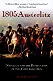 Couverture : 1805: Austerlitz: Napoleon And The Destruction Of The Third Coalition