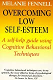 Melanie Fennell, Overcoming Low Self-esteem