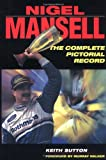 Nigel Mansell: The Complete Pictorial Record