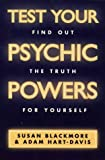 Test Your Psychic Powers: Find Out the Truth for Yourself
