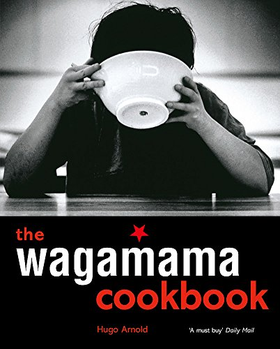 The Wagamama Cookbook