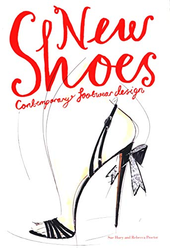 New Shoes : Contemporary footwear design