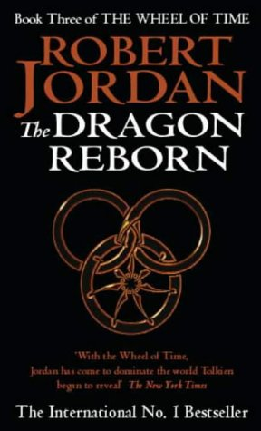 Robert Jordan, The Dragon Reborn (Wheel of Time S.)