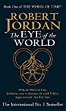 Robert Jordan, The Eye of the World (Wheel of Time S.)